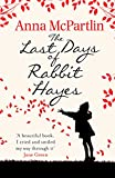 The Last Days of Rabbit Hayes