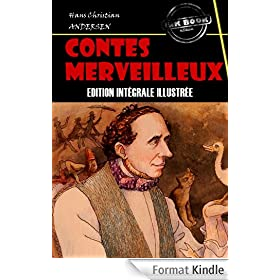 Contes merveilleux: Edition enti�rement illustr�e