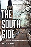 img - for The South Side: A Portrait of Chicago and American Segregation book / textbook / text book