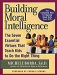 Building Moral Intelligence: The Seve...