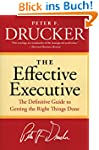 The Effective Executive: The Definiti...
