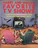 img - for Harry and Wally's Favorite TV Shows book / textbook / text book