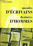 img - for Mondes d' crivains, destin es D'hommes book / textbook / text book