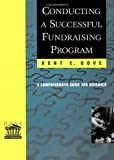 img - for Conducting a Successful Fundraising Program: A Comprehensive Guide and Resource: 1st (First) Edition book / textbook / text book