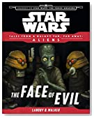 Star Wars Journey to the Force Awakens: The Face of Evil: Tales From a Galaxy Far, Far Away