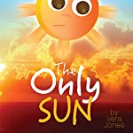 The Only Sun | Vera Jones