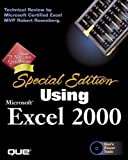 img - for Special Edition Using Microsoft Excel 2000 by Blattner, Patrick, Cook, Ken, Ulrich, Laurie, Dyck, Timothy (1999) Paperback book / textbook / text book