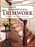 The New Decorating with Architectural Trimwork (New Decorating With)