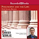 Philosophy and the Law: How Judges Reason Lecture by Stephen Mathis Narrated by Stephen Mathis
