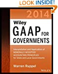 Wiley GAAP for Governments 2014: Inte...