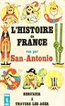 l' Histoire De France Vue Par San Ant...