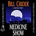 Medicine Show Audiobook by Bill Crider Narrated by Charles Hield