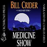 Medicine Show | Bill Crider