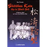 Shotokan Kata up to Black Belt: A Reference Book for Karate Kata Shotokan Styleby Fiore Tartaglia
