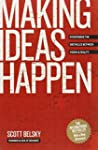 Making Ideas Happen: Overcoming the O...