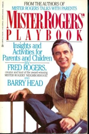 Mister Rogers' Playbook: Insights and Activities for Parents and Children (Mister Rogers Parenting Book compare prices)