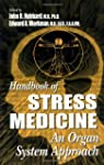 Handbook of Stress Medicine: An Organ...