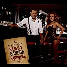 Amazon.com: Noches Con Samy y Sandra Sandoval: Samy y Sandra Sandoval