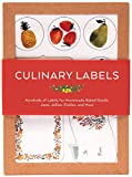 Culinary Labels: Hundreds of Labels for Homemade Baked Goods, Jams, Jellies, Pickles, and More