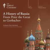 A History of Russia: From Peter the Great to Gorbachev |  The Great Courses