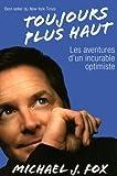 Toujours plus haut (289225695X) by Fox, Michael J.