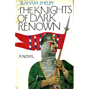 The knights of dark renown