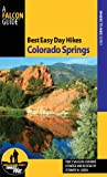 img - for Best Easy Day Hikes Colorado Springs, 2nd (Best Easy Day Hikes Series) book / textbook / text book