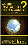 Where Have All the Birdies Gone? (Lee Ofsted Mysteries Book 4)
