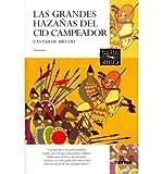 Las Grandes Hazanas del Cid Campeador/A Proposito de del Cantar de Mio Cid (Coleccion Cara y Cruz) (Paperback)(Spanish) - Common