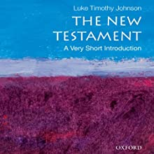 The New Testament: A Very Short Introduction (       UNABRIDGED) by Luke Timothy Johnson Narrated by Robert Feifar