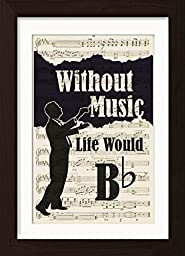 Without Music Life Would Flat Conductor Mounted /Matted Ready to Frame Sheet Music Print