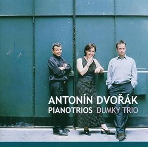 Antonin Dvorák : The Four Piano Trios