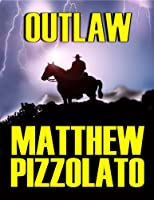 Outlaw [Kindle Edition]