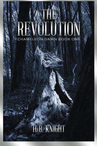 The Revolution: Volume 1 (Chameleon Dawn)