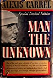 img - for Man the Unknown book / textbook / text book