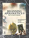img - for Beginning Apologetics 9: How to Answer Muslims by Father Frank Chacon (2014-10-07) book / textbook / text book
