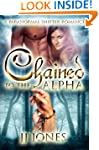 Chained To The Alpha: A Paranormal Sh...
