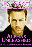Alphas Unleashed: A J. S. Scott Romance Sampler