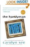 The Handyman: A Novel (Ballantine Reader's Circle)