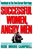 Successful Women, Angry Men (0394551494) by Campbell, Bebe Moore