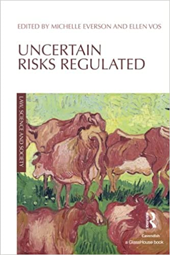 Everson M & Vos E, eds. Uncertain Risks Regulated Image
