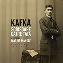Scrisoare catre tata Audiobook by Franz Kafka Narrated by Marius Manole