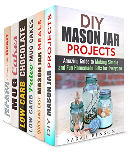 Mug Meals and Mason Jar Box Set (6 in 1): Mason Jar Meals, Gifts from the Heart, Low Carb Mug Cakes and Other Desserts (Microwave Meals & Recipes) by Sarah Benson, Jessica Meyers, Sheila Hope, Peggy Carlson, Jessica Meyer, Olivia Henson