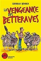 La vengeance des Betteraves
