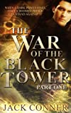 War of the Black Tower: Book One of a Dark Epic Fantasy Trilogy