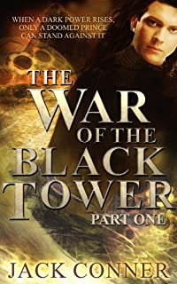 (FREE on 7/27) War Of The Black Tower: Book One Of A Dark Epic Fantasy Trilogy by Jack Conner - http://eBooksHabit.com
