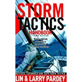 Storm Tactics Handbook: Modern Methods of Heaving-to for Survival in Extreme Conditions, 3rd Edition ~ Larry Pardey