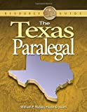 The Texas Paralegal (Paralegal Reference Materials)