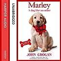 Marley: A Dog Like No Other Hörbuch von John Grogan Gesprochen von: Neil Patrick Harris