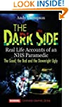 The Dark Side: Real Life Accounts of...